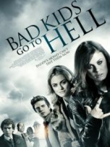 Bad Kids Go To Hell tek part film izle