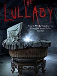 2018 The Lullaby tek part film izle