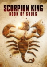 Akrep Kral Ruhların Kitabı – The Scorpion King Book of Souls 2018 izle Full HD Tek Part