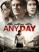 Geçmişin Gölgesinde ( Any Day ) tek part film izle