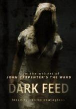 Kötülük Tohumu tek part izle – Dark Feed 2013