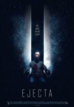 Ölümcül Temas ( Ejecta ) tek part film izle