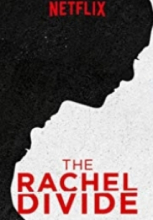 The Rachel Divide 2018 izle full hd tek part